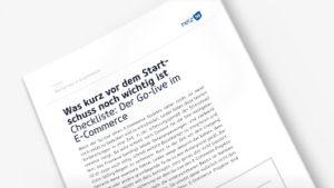 Checkliste E-Commerce Projekt Golive