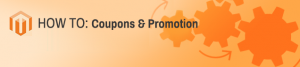 Magento Coupons Promotion
