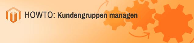 Magento Kundengruppen