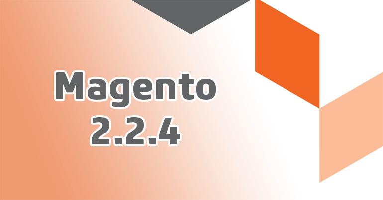 Magento 2.2.4 Teaser